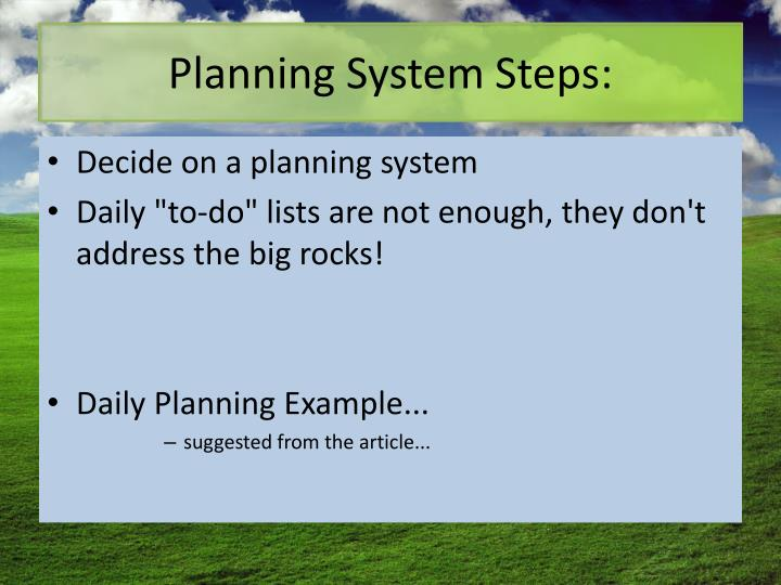 Planning System Steps