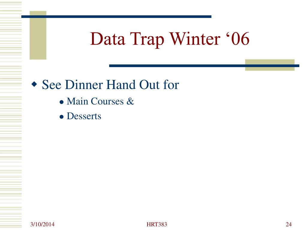 Data Trap Winter '06