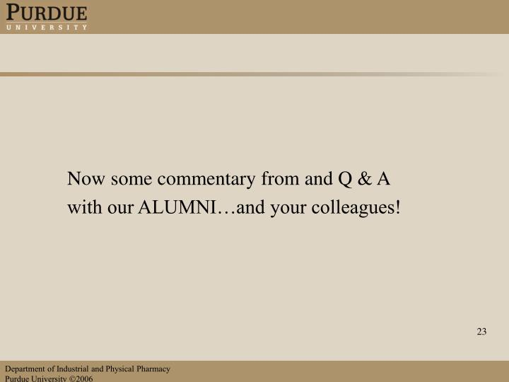 Now some commentary from and Q & A