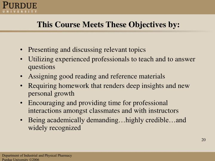 This Course Meets These Objectives by: