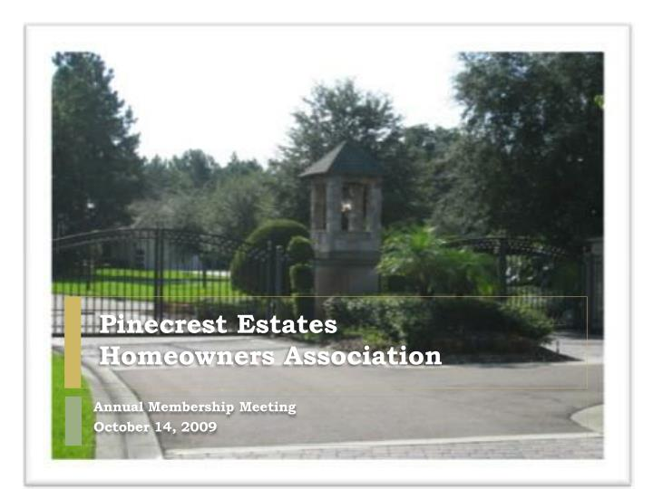 pinecrest estates homeowners association