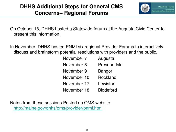 DHHS Additional Steps for General CMS Concerns– Regional Forums