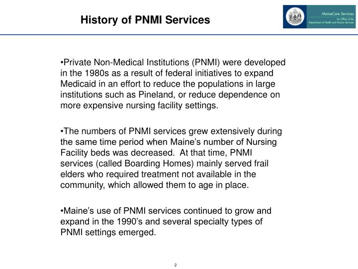 History of pnmi services
