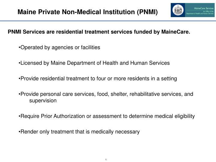 Maine Private Non-Medical Institution (PNMI)