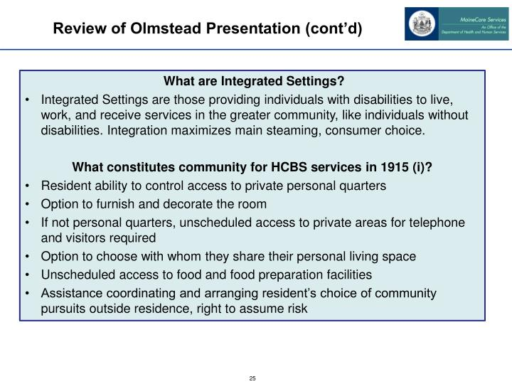 Review of Olmstead Presentation (cont'd)