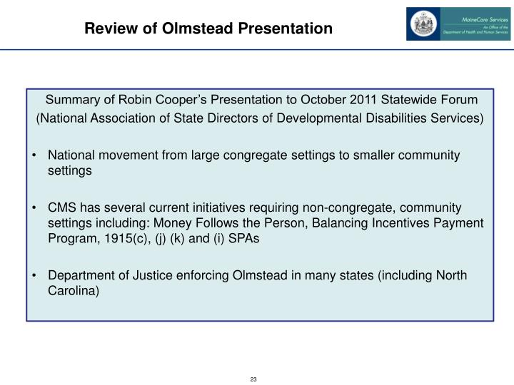 Review of Olmstead Presentation