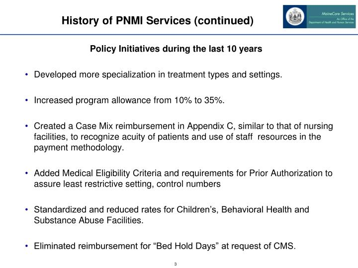 History of PNMI Services (continued)