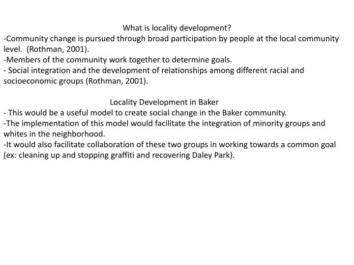What is locality development?