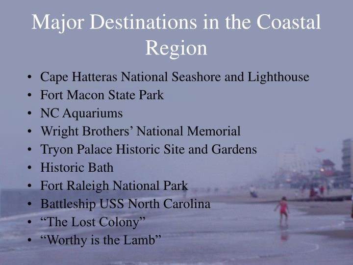 Major destinations in the coastal region