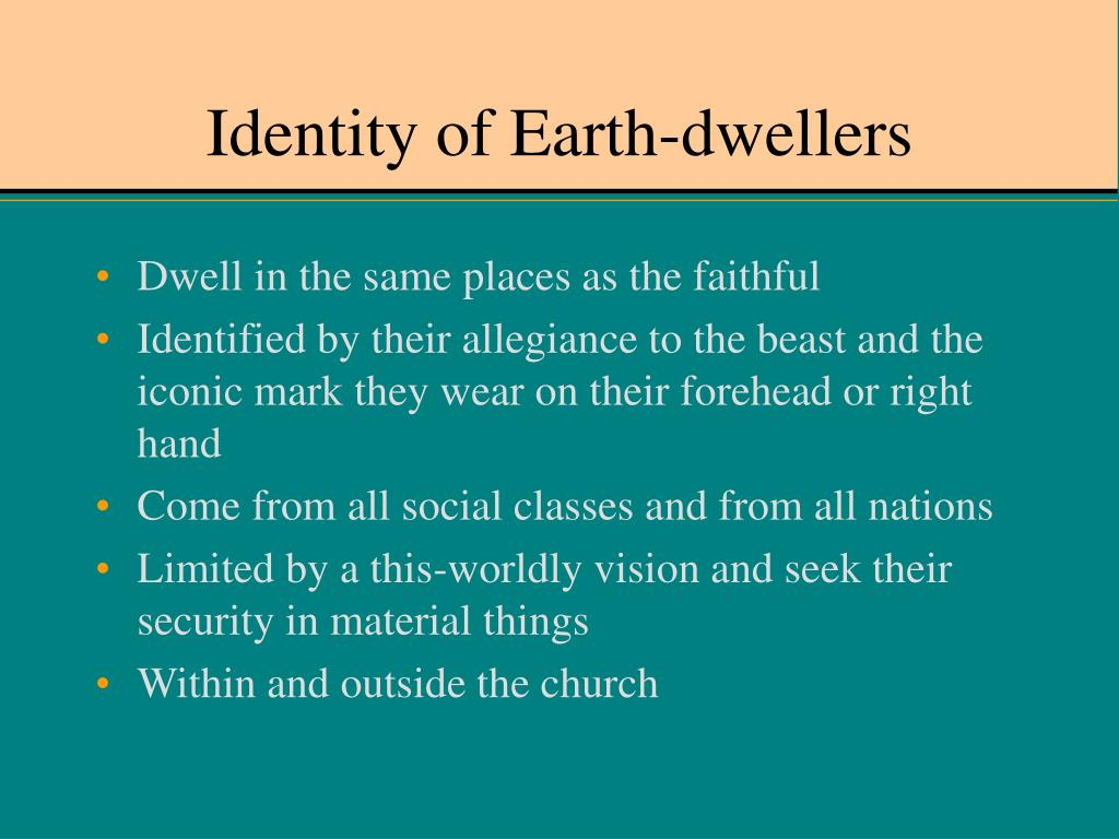 Identity of Earth-dwellers