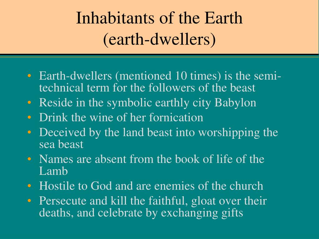 Inhabitants of the Earth