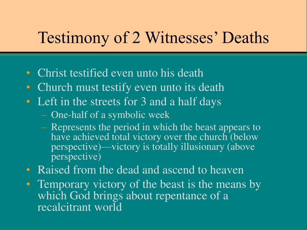 Testimony of 2 Witnesses' Deaths