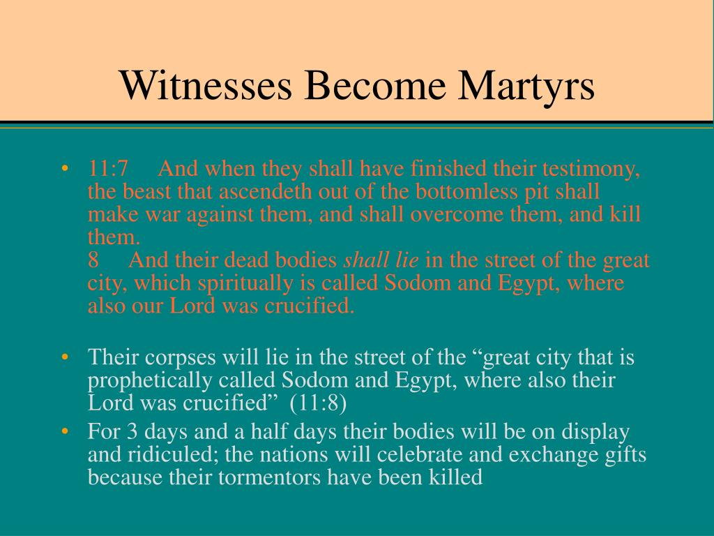 Witnesses Become Martyrs