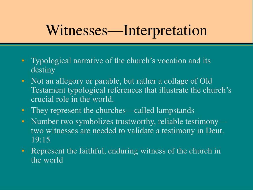 Witnesses—Interpretation