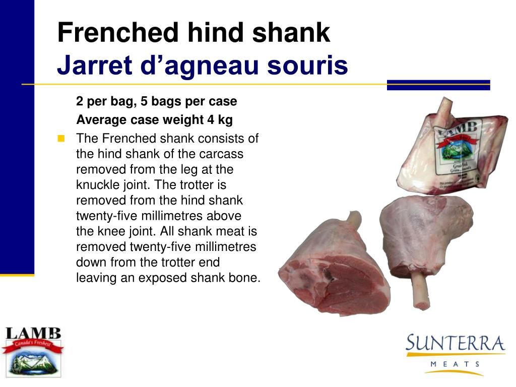 Frenched hind shank