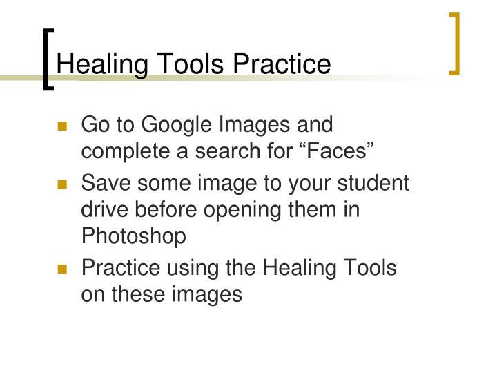Healing Tools Practice