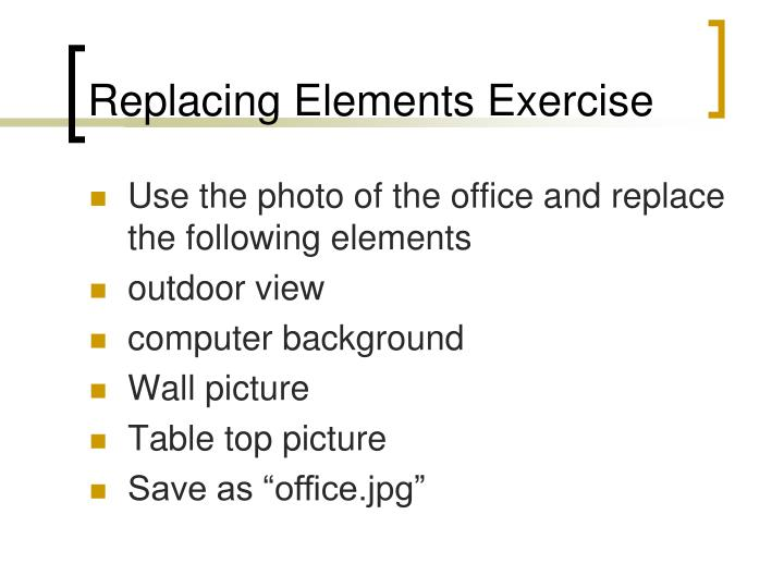 Replacing Elements Exercise