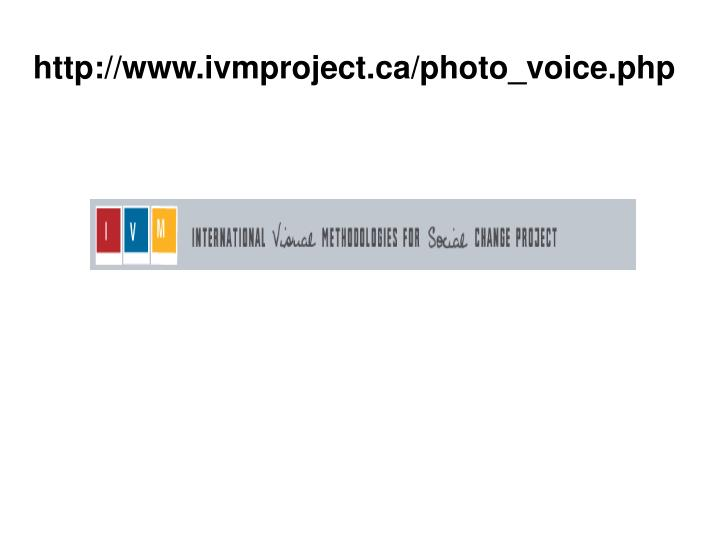 http://www.ivmproject.ca/photo_voice.php