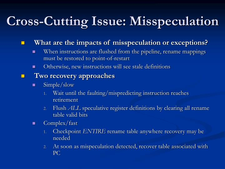 Cross-Cutting Issue: Misspeculation