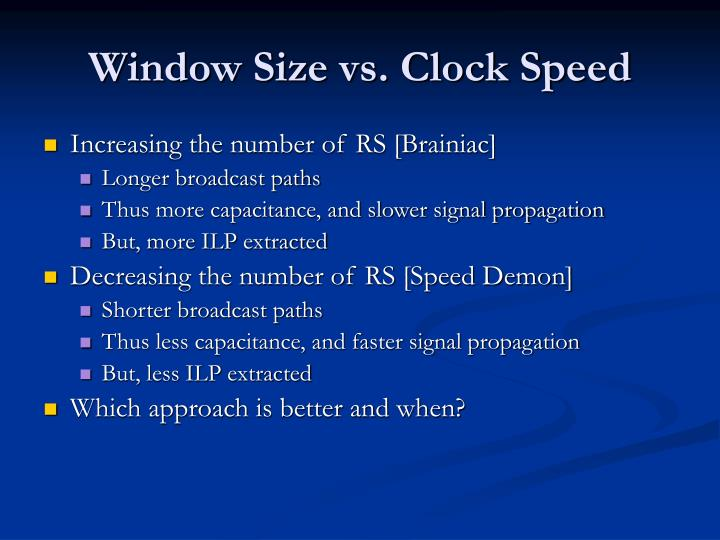 Window Size vs. Clock Speed