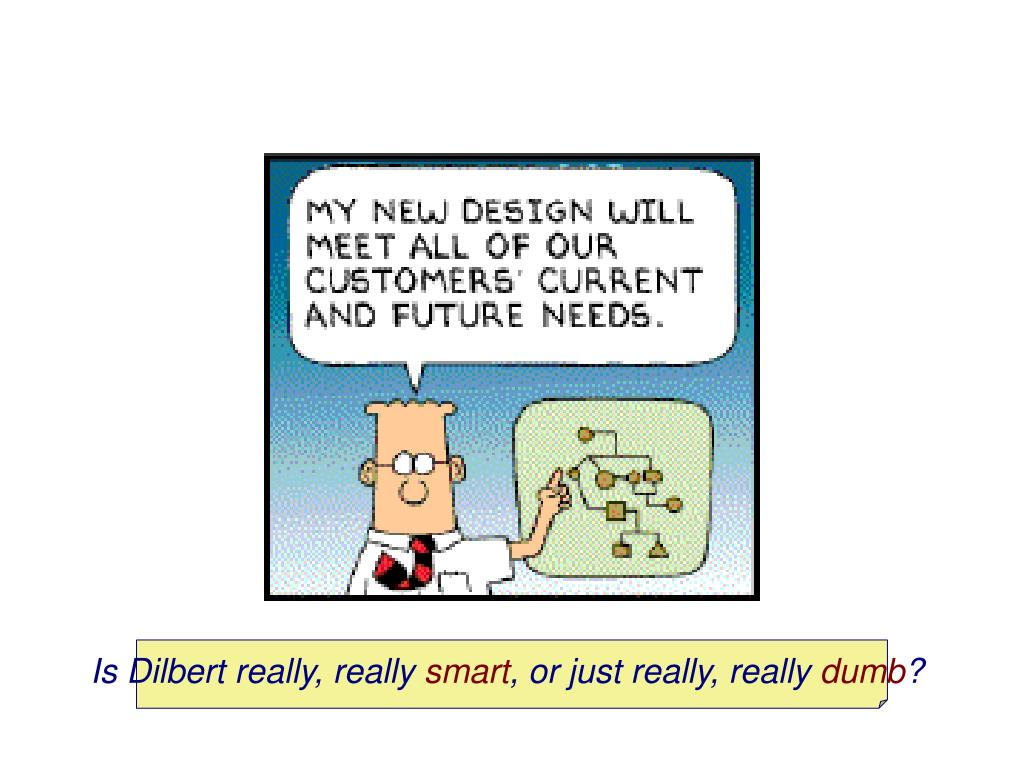 Is Dilbert really, really