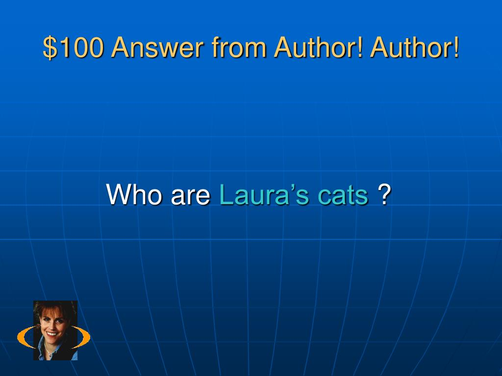 $100 Answer from Author! Author!