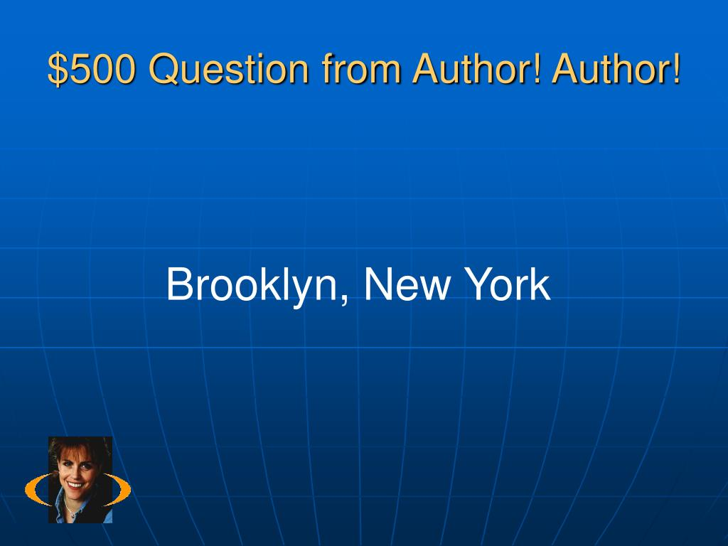 $500 Question from Author! Author!