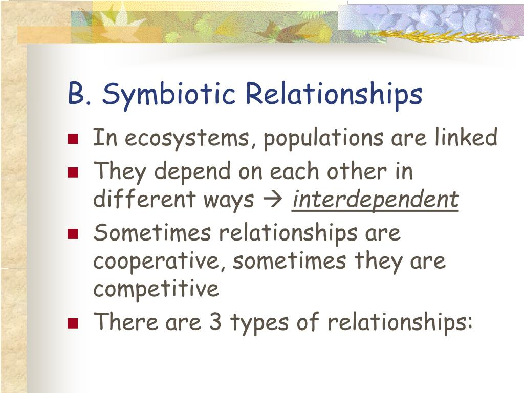 B. Symbiotic Relationships