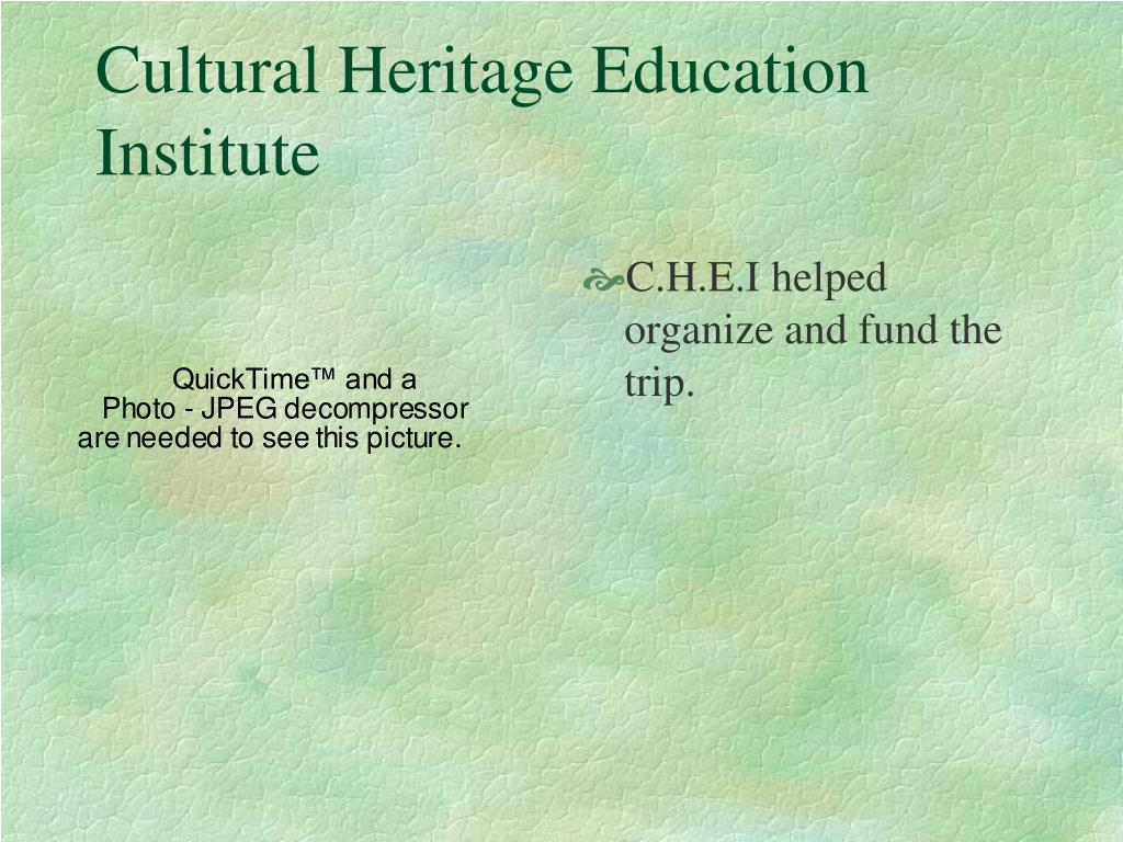 Cultural Heritage Education Institute