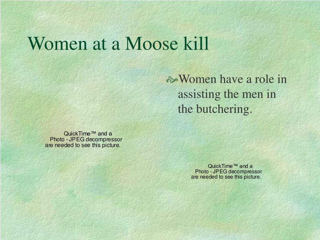 Women at a Moose kill