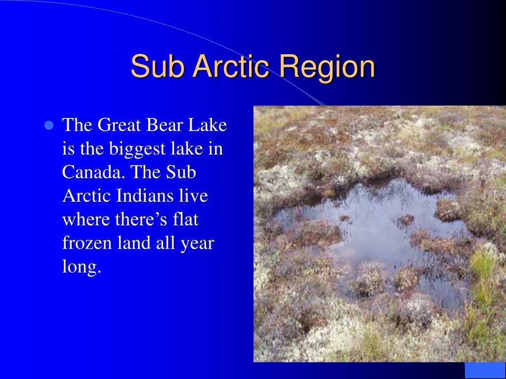 Sub Arctic Region