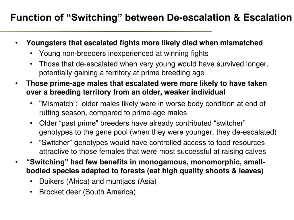 "Function of ""Switching"" between De-escalation & Escalation"