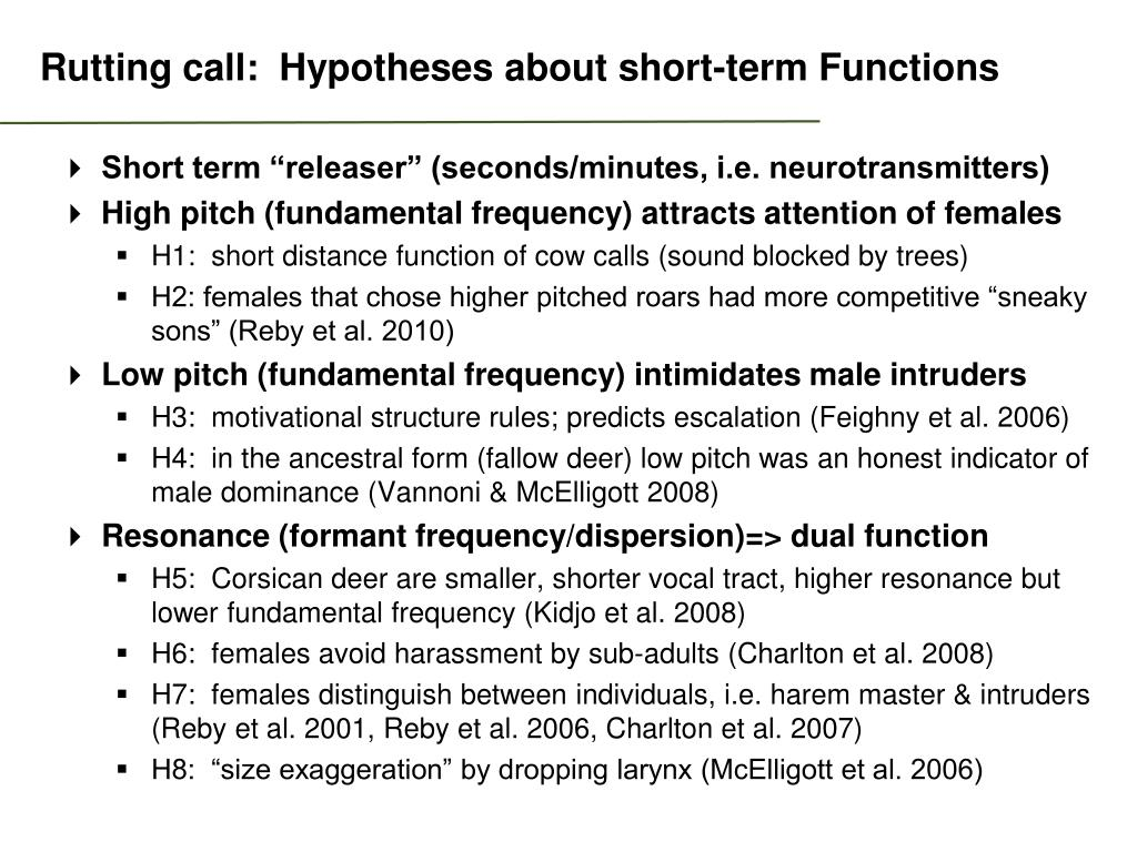 Rutting call:  Hypotheses about short-term Functions