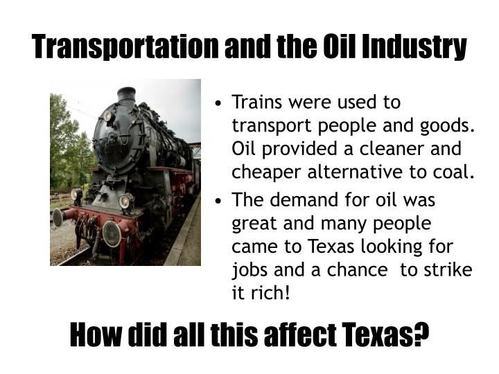 Transportation and the Oil Industry