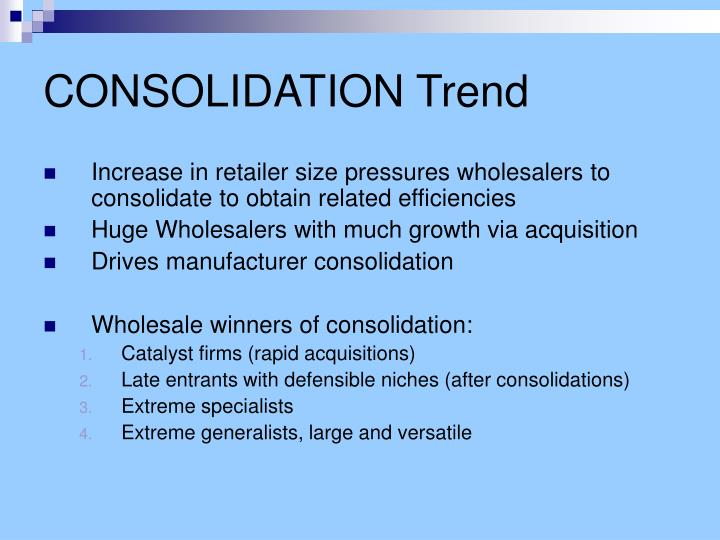 CONSOLIDATION Trend