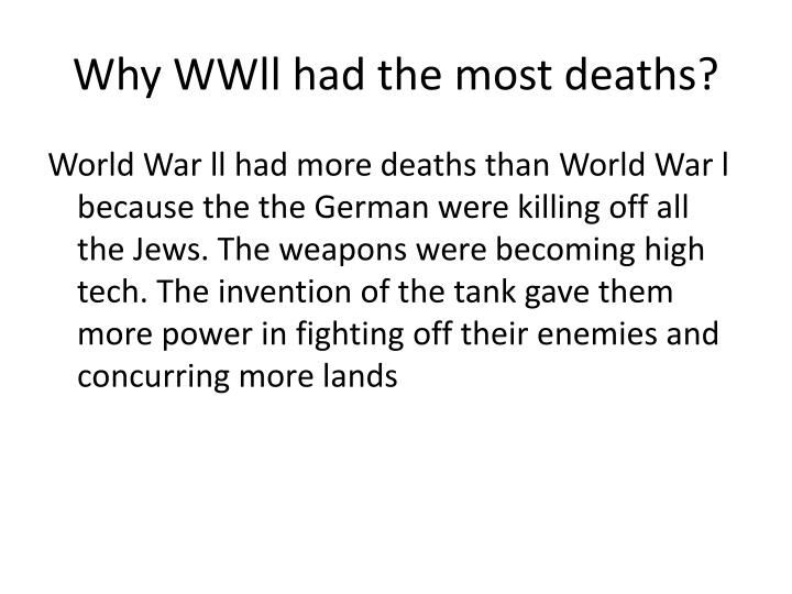 Why wwll had the most deaths