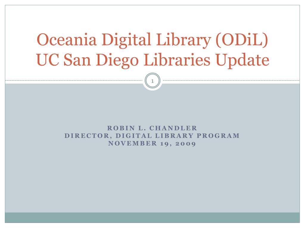 oceania digital library odil uc san diego libraries update