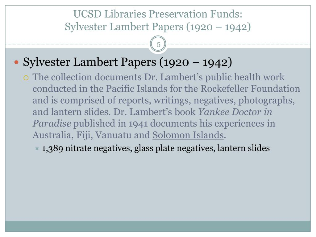 UCSD Libraries Preservation Funds: