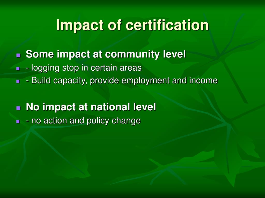 Impact of certification