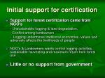 initial support for certification