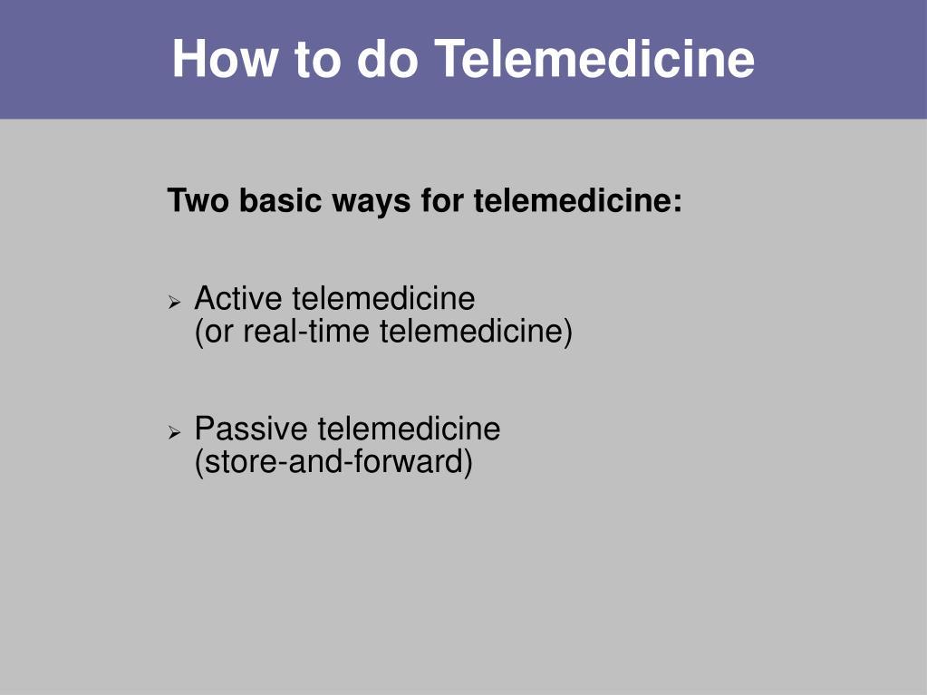 How to do Telemedicine