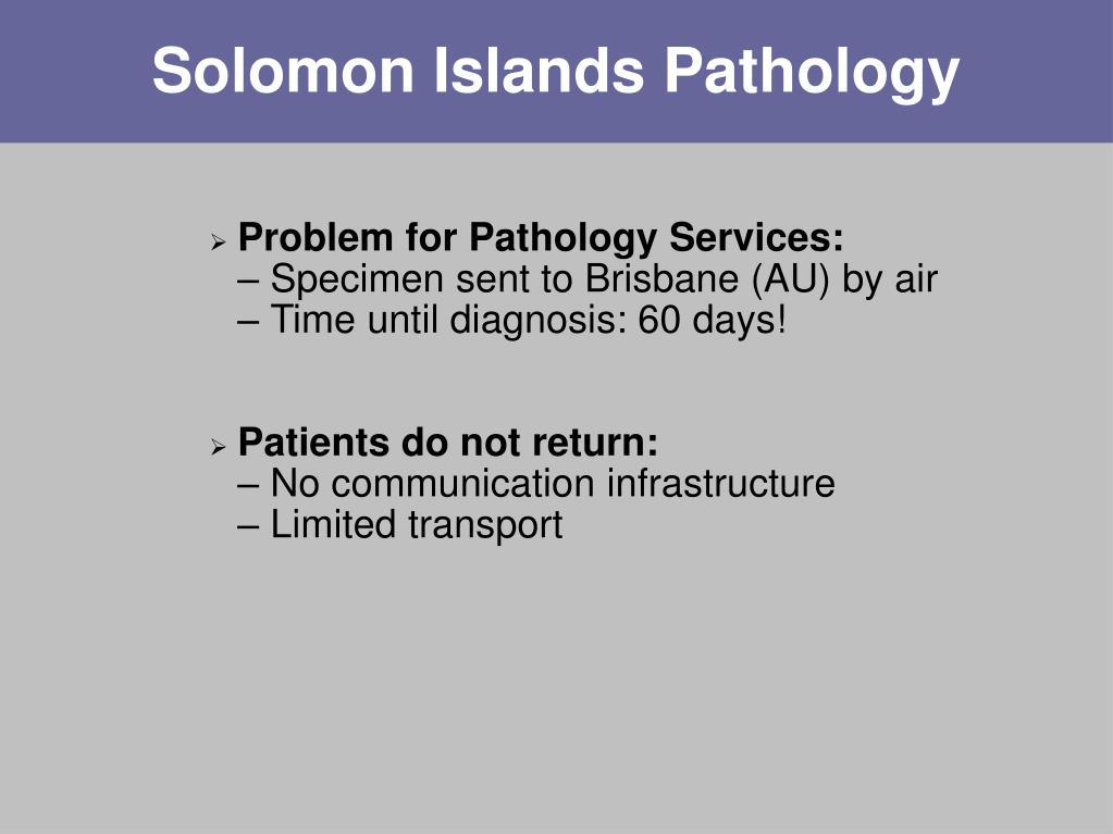 Solomon Islands Pathology