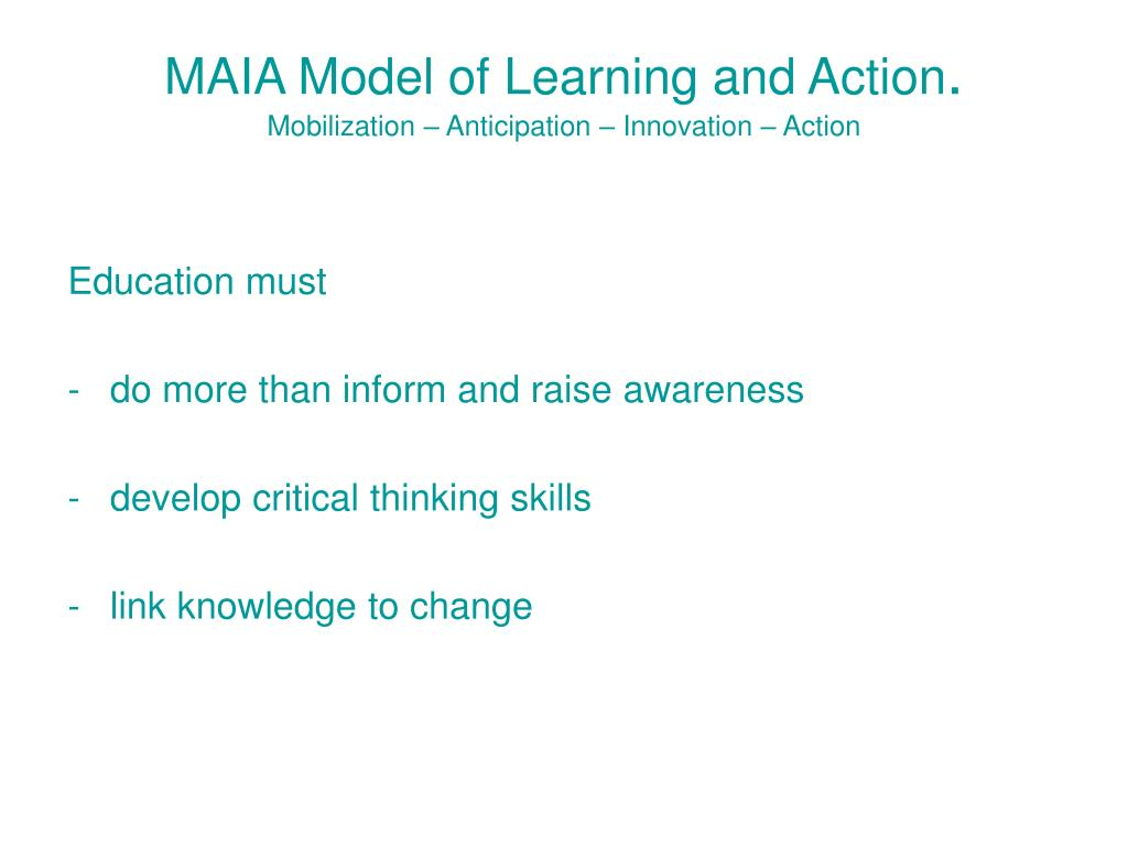 MAIA Model of Learning and Action