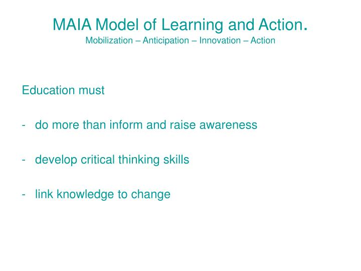 Maia model of learning and action mobilization anticipation innovation action