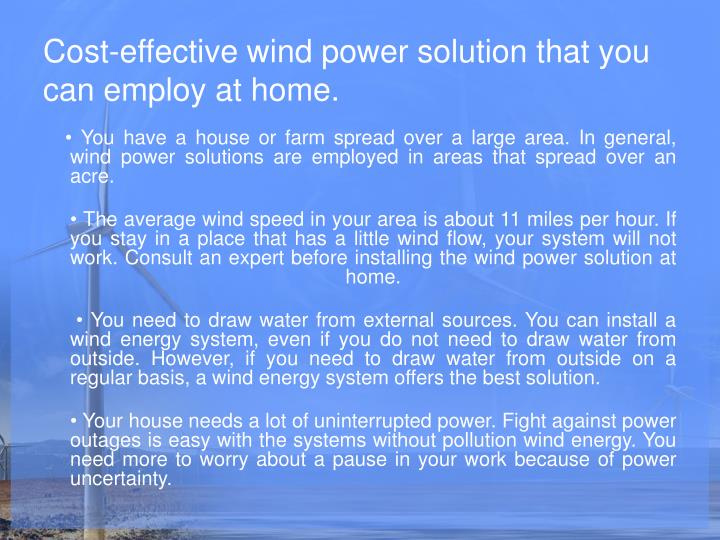 Cost effective wind power solution that you can employ at home