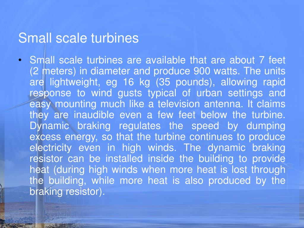 Small scale turbines