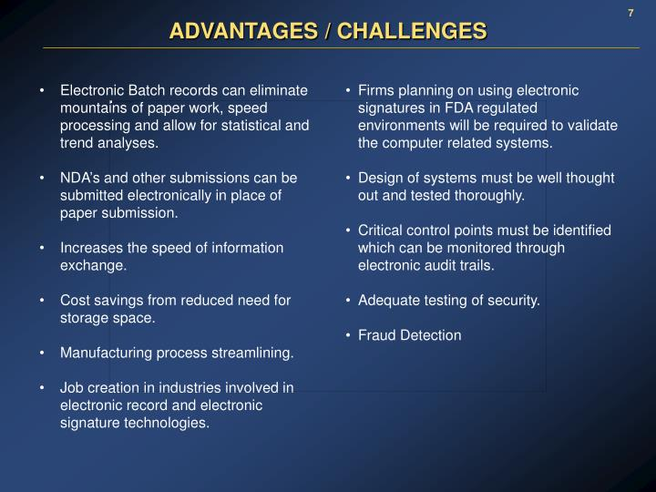 ADVANTAGES / CHALLENGES