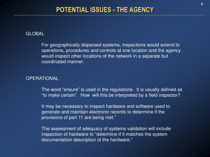 POTENTIAL ISSUES - THE AGENCY
