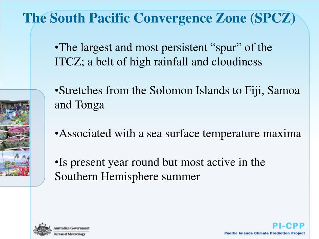 The South Pacific Convergence Zone (SPCZ)