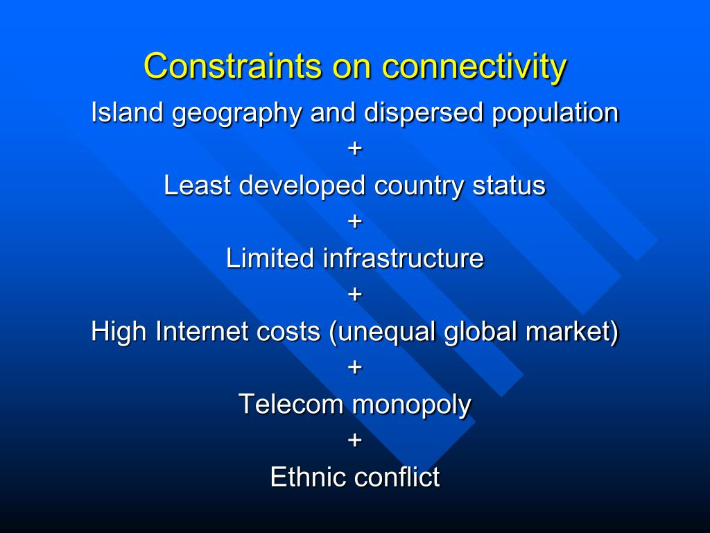 Constraints on connectivity
